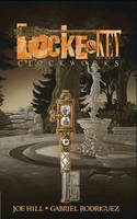 Locke & Key, Vol. 5 Clockworks
