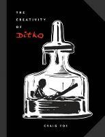 The Creativity Of Ditko (Hardback)