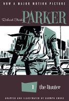 Richard Stark's Parker: The Hunter - Parker (Paperback)