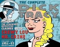 Complete Chester Gould's Dick Tracy Volume 14 - Dick Tracy 14 (Hardback)