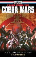 G.I. Joe Tales From The Cobra Wars (Paperback)