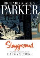 Richard Stark's Parker: Slayground - Parker (Hardback)