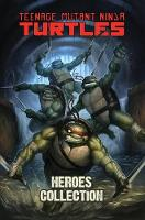 Teenage Mutant Ninja Turtles Heroes Collection (Hardback)
