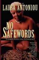 No Safewords: A Marketplace Fan Anthology (Paperback)