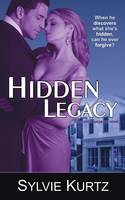 Hidden Legacy (a Romantic Suspense Novel) (Paperback)
