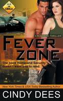 Fever Zone: Romantic Suspense - Danger in Arms 1 (Paperback)