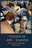 Studies in Tape Reading (Paperback)