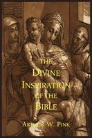 The Divine Inspiration of the Bible (Paperback)