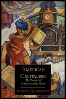 American Capitalism; The Concept of Countervailing Power (Paperback)