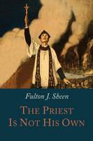 The Priest Is Not His Own (Paperback)