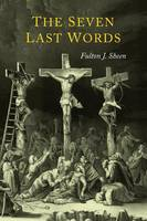 The Seven Last Words (Paperback)