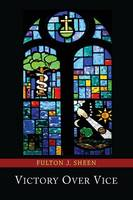 Victory Over Vice (Paperback)