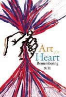 Art for Heart: Remembering 9/11 (Hardback)