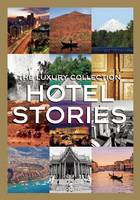 Luxury Collection Hotel Stories (Hardback)