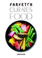 FarFetch Curates Food (Hardback)