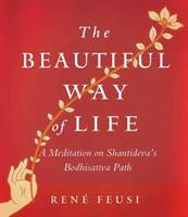 The Beautiful Way of Life