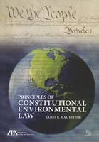 Principles of Constitutional Environmental Law (Paperback)
