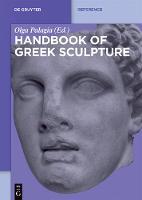 Handbook of Greek Sculpture - De Gruyter Reference (Hardback)