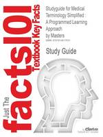 Studyguide for Medical Terminology Simplified