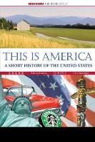 This Is America: A Short History of the United States - This World of Ours (Hardback)