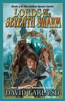 Lords of the Seventh Swarm (Paperback)