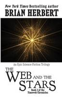 Timeweb Chronicles 2: The Web and the Stars: Book 2 of the Timeweb Chronicles (Paperback)