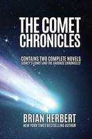 The Comet Chronicles: Sidney's Comet & the Garbage Chronicles (Paperback)