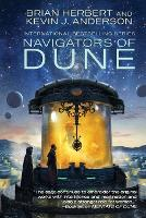 Navigators of Dune - Great Schools of Dune 3 (Paperback)