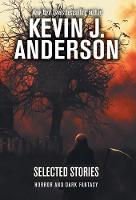 Selected Stories: Horror and Dark Fantasy (Hardback)