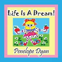 Life Is a Dream! (Paperback)