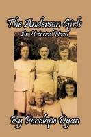 The Anderson Girls: An Historical Novel (Paperback)