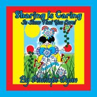 Sharing Is Caring . . . So Show That You Care! (Paperback)