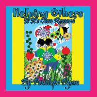 Helping Ohers Is Its Own Reward (Paperback)