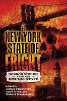 A New York State of Fright: Horror Stories from the Empire State (Paperback)