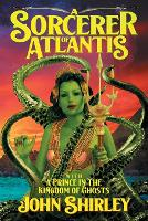 A Sorcerer of Atlantis: with A Prince in the Kingdom of Ghosts (Paperback)
