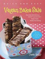 Quick and Easy Vegan Bake Sale (Paperback)