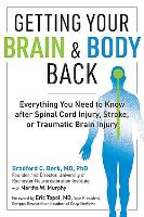 Getting Your Brain and Body Back (Paperback)
