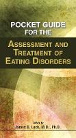 Pocket Guide for the Assessment and Treatment of Eating Disorders (Paperback)