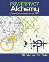 PowerPivot Alchemy: Patterns and Techniques for Excel (Paperback)