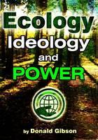 Ecology, Ideology & Power (Paperback)