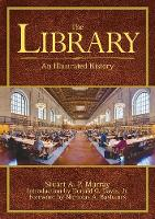 The Library: An Illustrated History (Paperback)