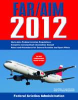 Federal Aviation Regulations / Aeronautical Information Manual 2012 (FAR/AIM) (Paperback)
