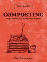 Composting: Bob's Basics - Bob's Basics (Hardback)