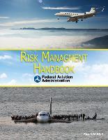 Risk Management Handbook: FAA-H-8083-2 (Paperback)