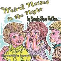 Weird Noises in the Night (Paperback)