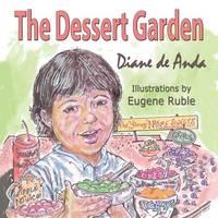 The Dessert Garden (Paperback)