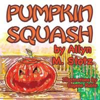 Pumpkin Squash (Paperback)