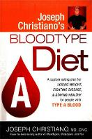 Joseph Christiano'S Bloodtype Diet A (Paperback)
