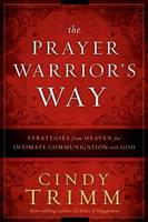 Prayer Warrior's Way, The (Hardback)