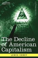 The Decline of American Capitalism (Paperback)